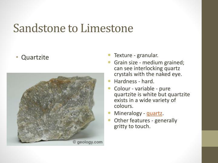 Sandstone to Limestone