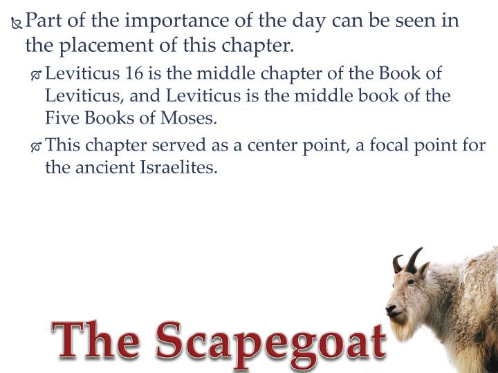 Part of the importance of the day can be seen in the placement of this chapter.