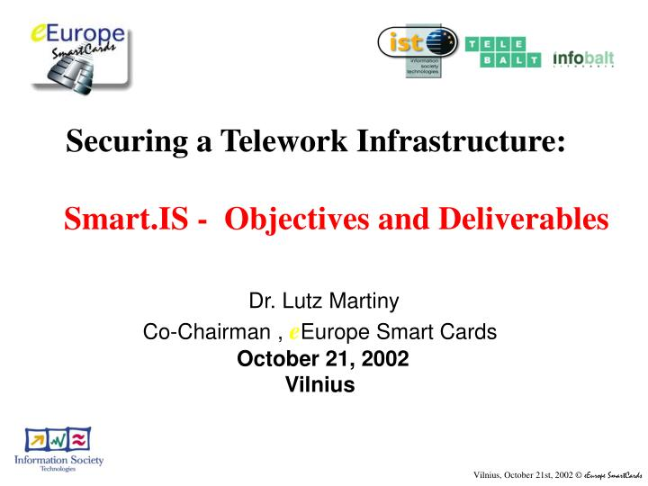 securing a telework infrastructure smart is objectives and deliverables n.