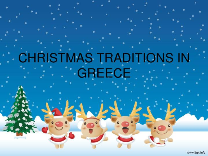 PPT - CHRISTMAS TRADITIONS IN GREECE