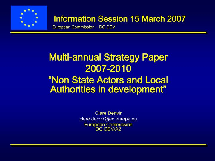 information session 15 march 2007