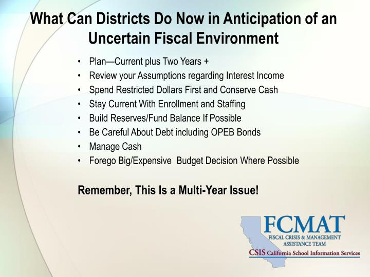 What Can Districts Do Now in Anticipation of an Uncertain Fiscal Environment
