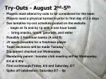 try outs august 2 nd 5 th