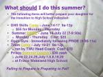 what should i do this summer