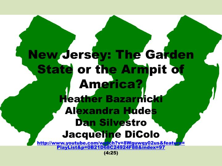 new jersey the garden state or the armpit of america n.