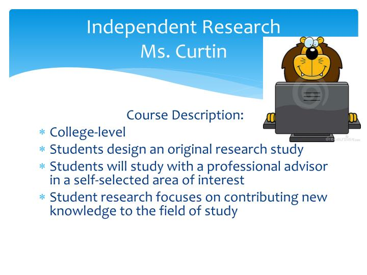 Independent research ms curtin