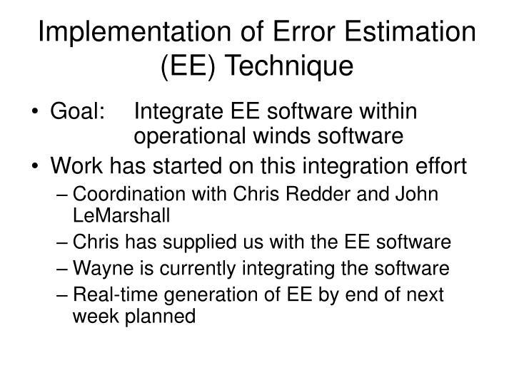 Implementation of Error Estimation (EE) Technique