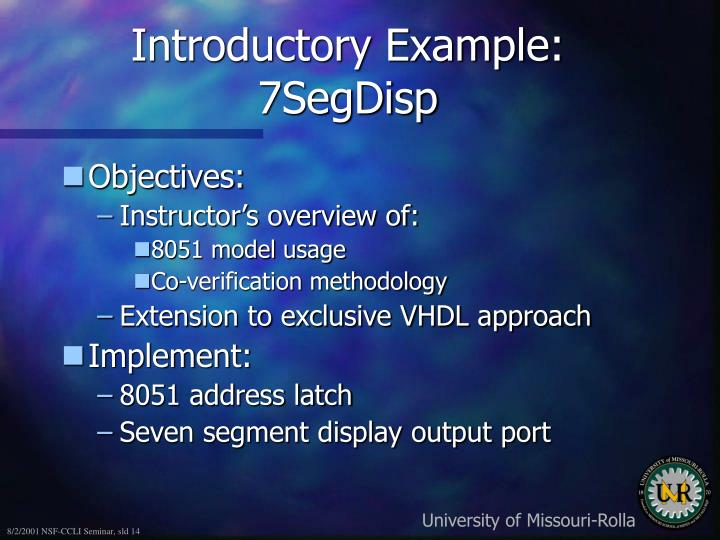 Introductory Example: 7SegDisp