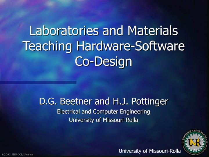 Laboratories and materials teaching hardware software co design
