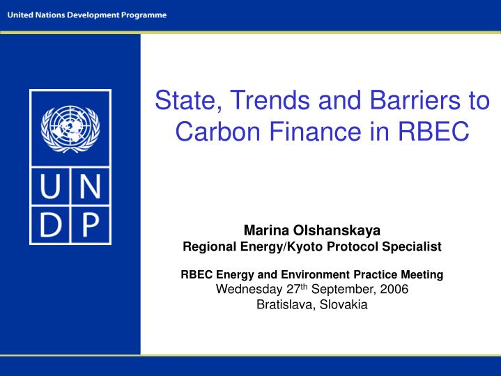 State, Trends and Barriers to Carbon Finance