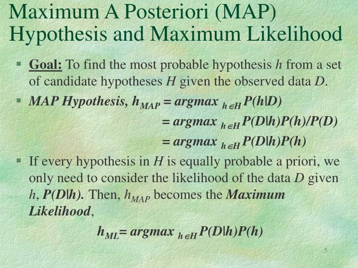 Maximum A Posteriori (MAP)