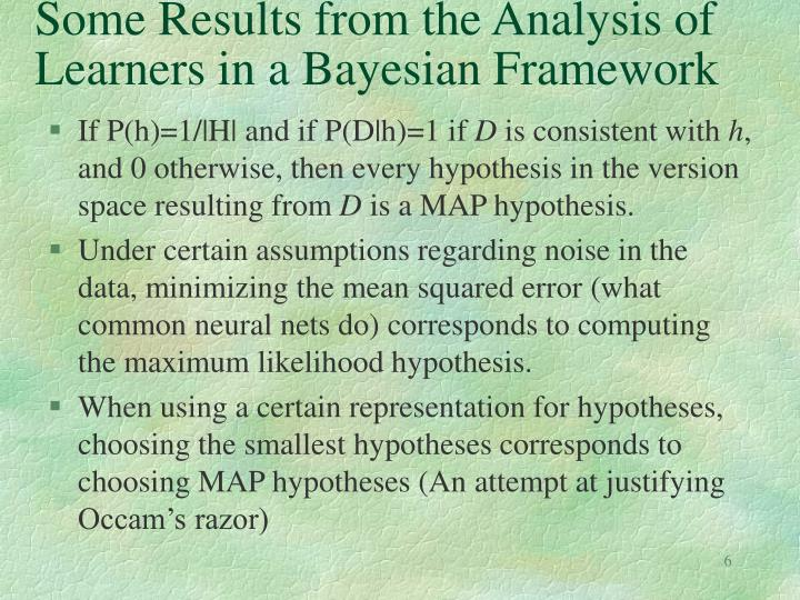 Some Results from the Analysis of Learners in a Bayesian Framework
