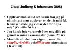 citat lindberg johansson 2008