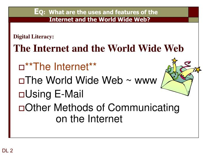 digital literacy the internet and the world wide web n.