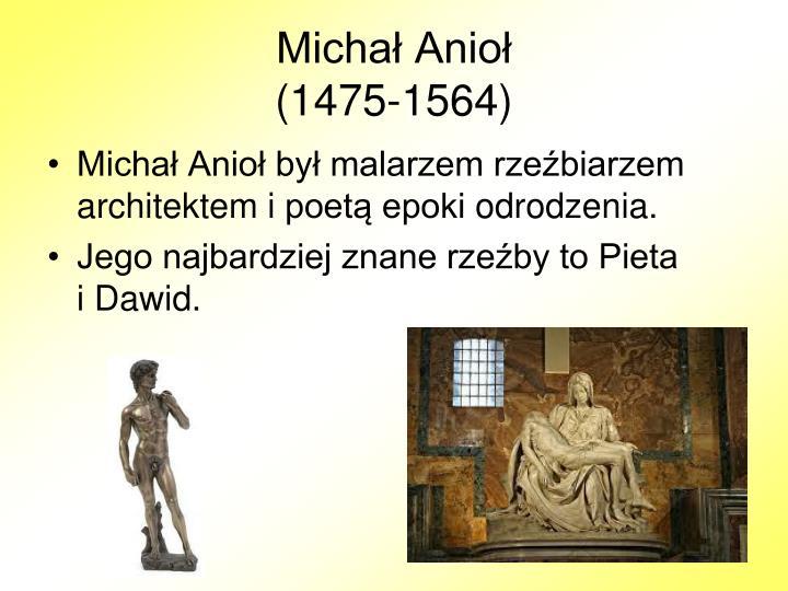 Micha anio 1475 1564