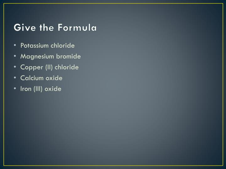 Give the Formula