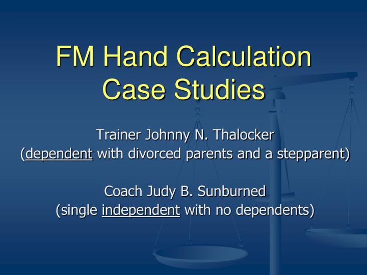FM Hand Calculation Case Studies