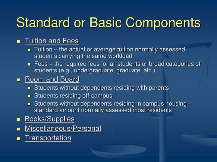 Standard or Basic Components