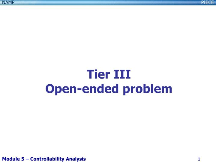 tier iii open ended problem n.
