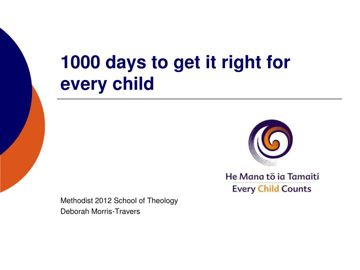 1000 days to get it right for every child n.