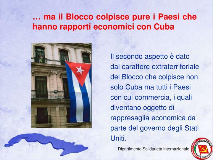 … ma il Blocco colpisce pure i Paesi che hanno rapporti economici con Cuba