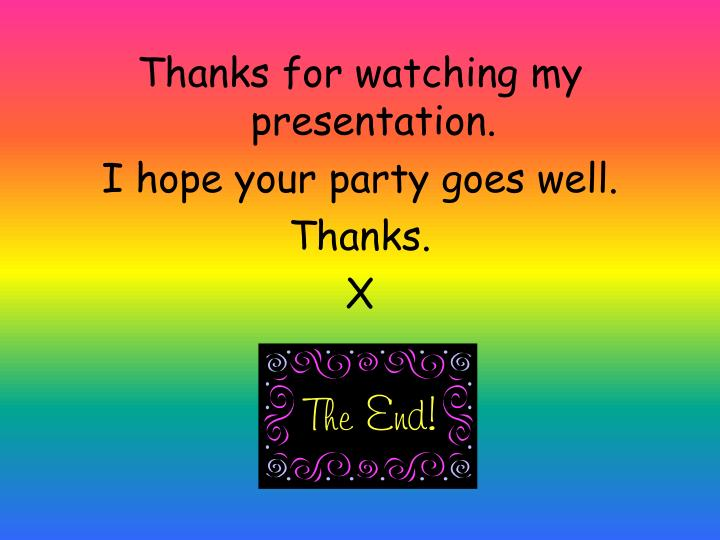 Thanks for watching my presentation.