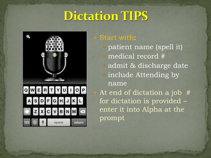 Dictation TIPS