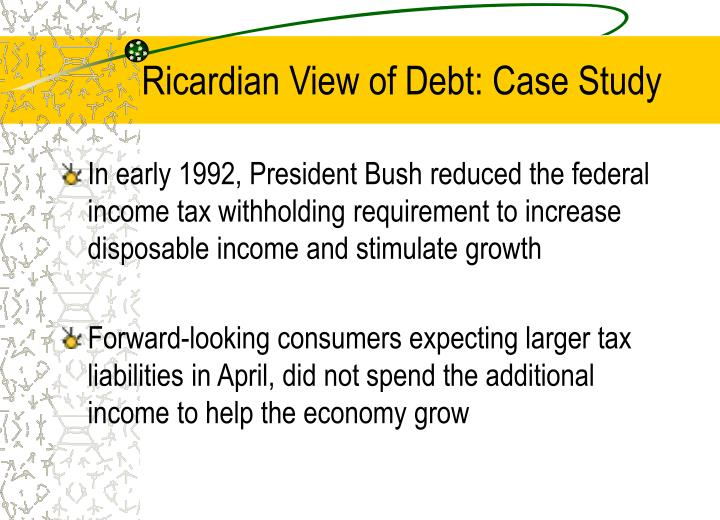 Ricardian View of Debt: Case Study
