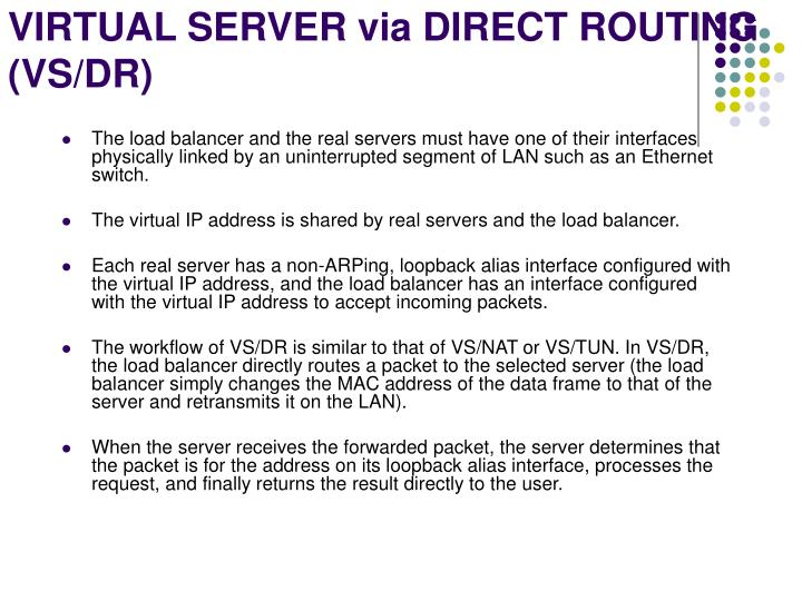 VIRTUAL SERVER via DIRECT ROUTING (VS/DR)
