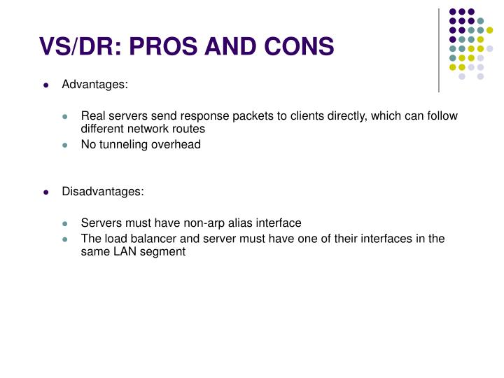VS/DR: PROS AND CONS