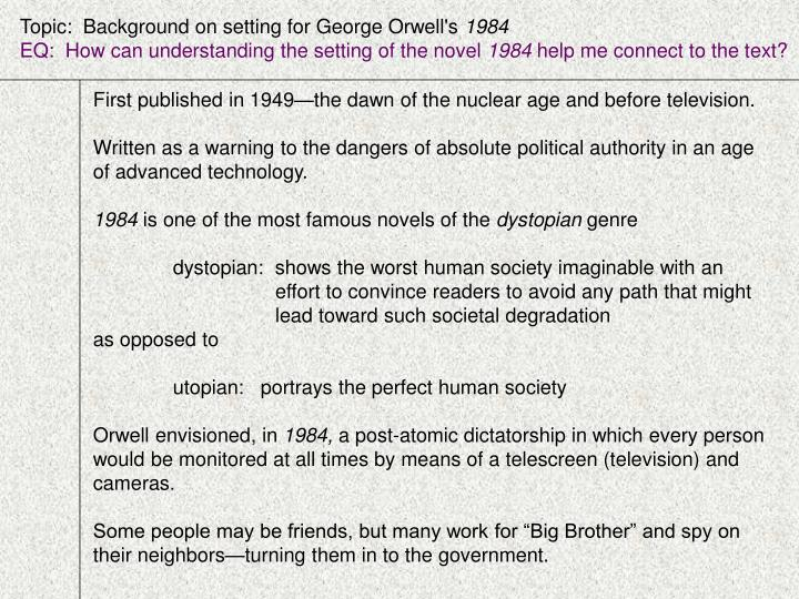 the dangers of technology in the novel 1984 by george orwell