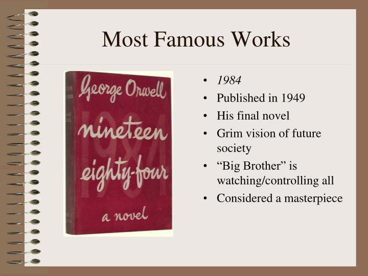 Most Famous Works