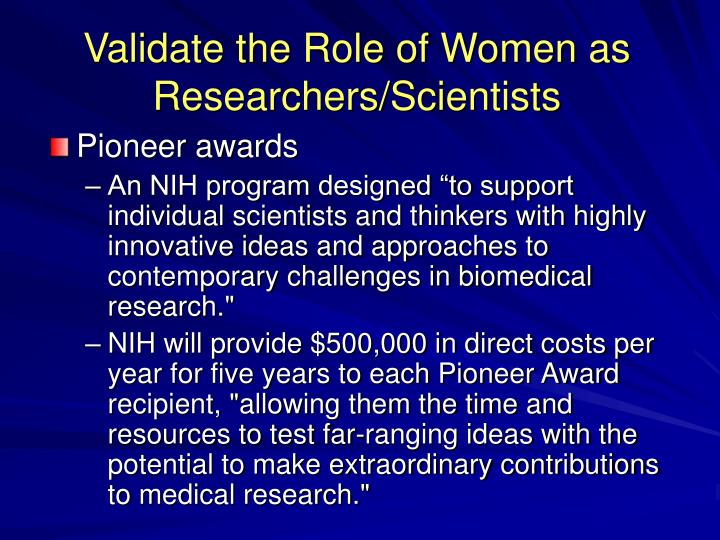 Validate the Role of Women as Researchers/Scientists