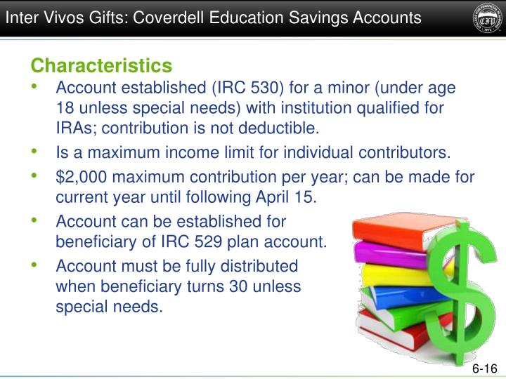 Inter Vivos Gifts: Coverdell Education Savings Accounts