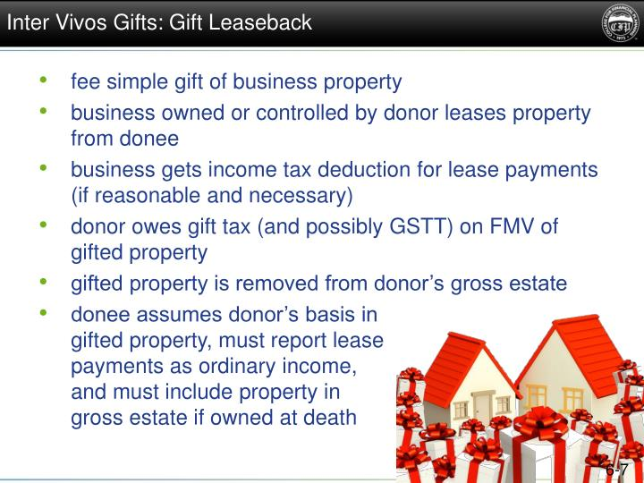 Inter Vivos Gifts: Gift Leaseback