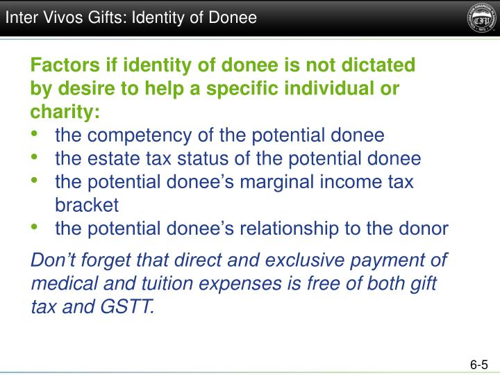 Inter Vivos Gifts: Identity of Donee