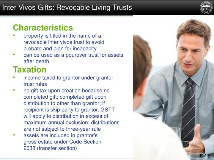 Inter Vivos Gifts: Revocable Living Trusts