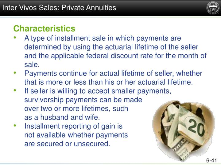 Inter Vivos Sales: Private Annuities