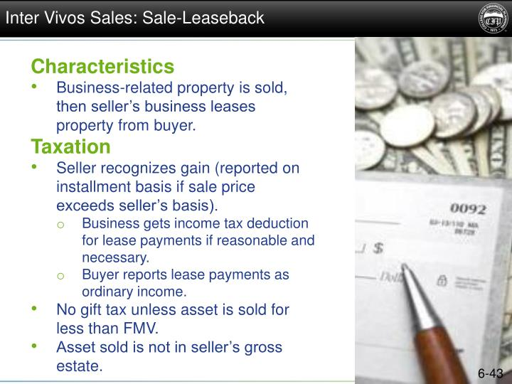 Inter Vivos Sales: Sale-Leaseback