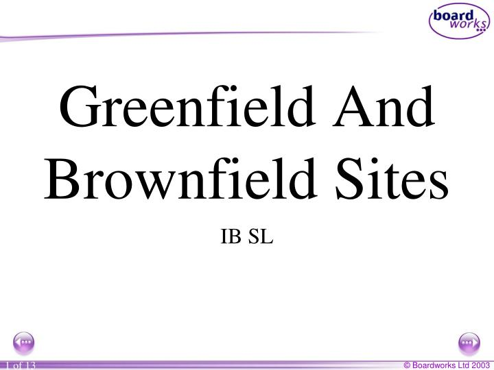 greenfield and brownfield sites n.