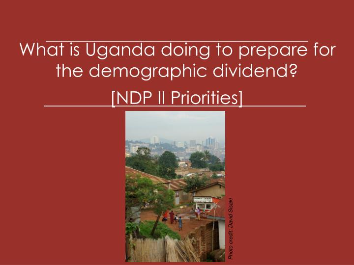 What is Uganda doing to prepare for the demographic dividend?