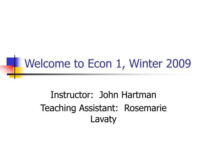 welcome to econ 1 winter 2009 n.