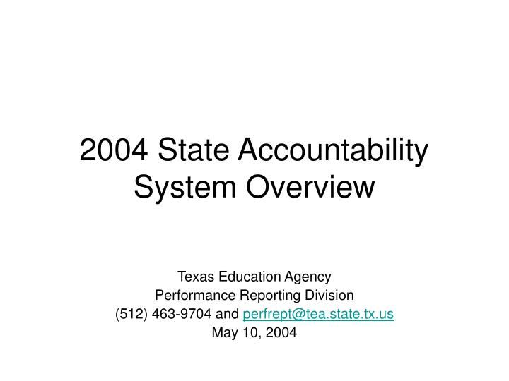 2004 state accountability system overview n.