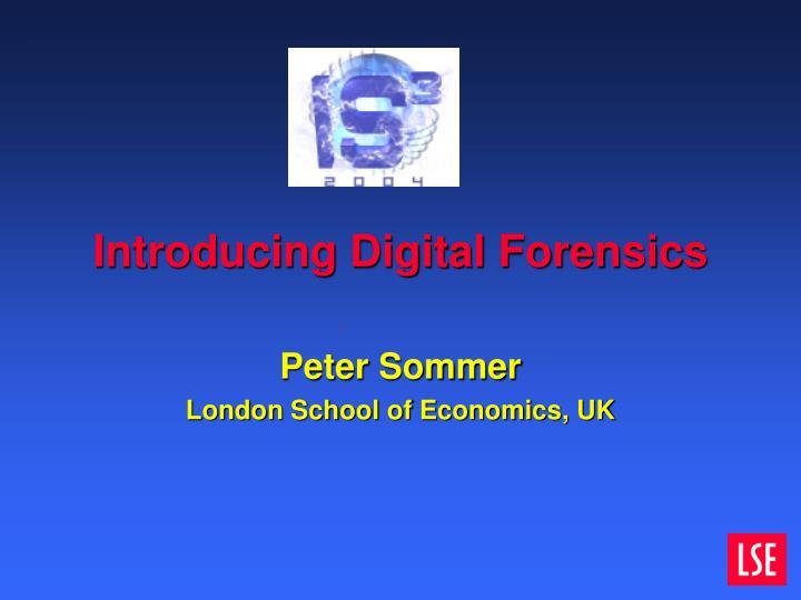 Introducing Digital Forensics