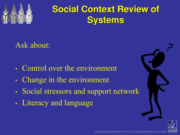 Social Context Review of Systems