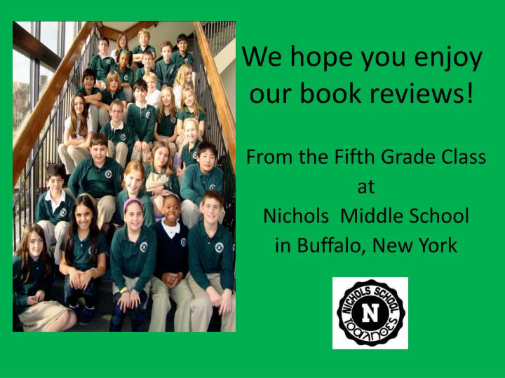 we hope you enjoy our book reviews n.