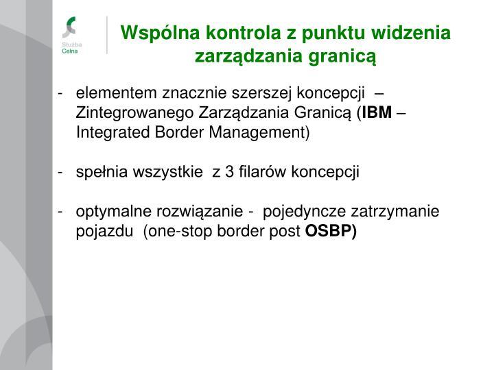 Wspólna kontrola z punktu widzenia zarządzania granicą