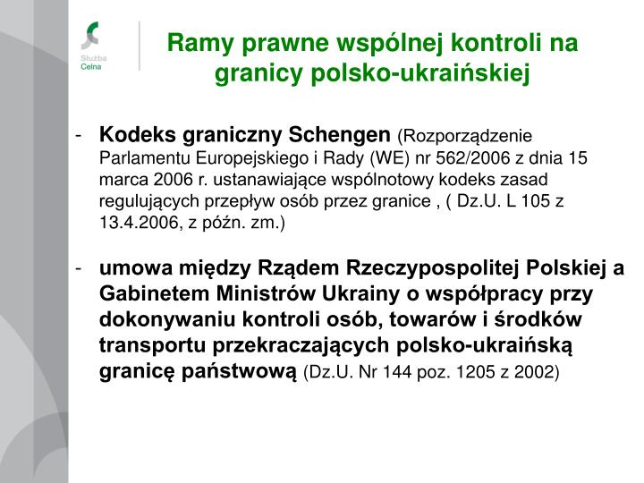 Ramy prawne wspólnej kontroli na granicy polsko-ukraińskiej