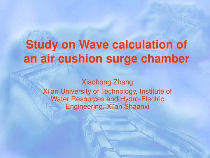 study on wave calculation of an air cushion surge chamber n.