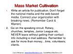 mass market cultivation